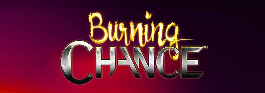Burning Chance