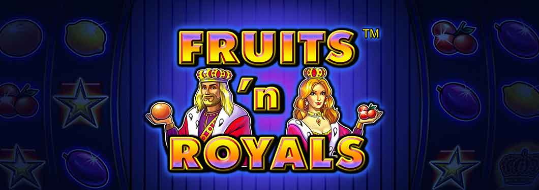 Fruits 'n Royals